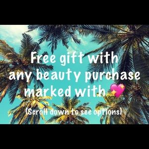Free gift with any beauty purchase in my closet!